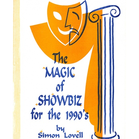 The Magic of Showbiz for the Digital Age - (Marketing, Advertising, Publicity & Promotional Secrets for Entertainers) BY Jonathan Royle Mixed Media DOWNLOAD
