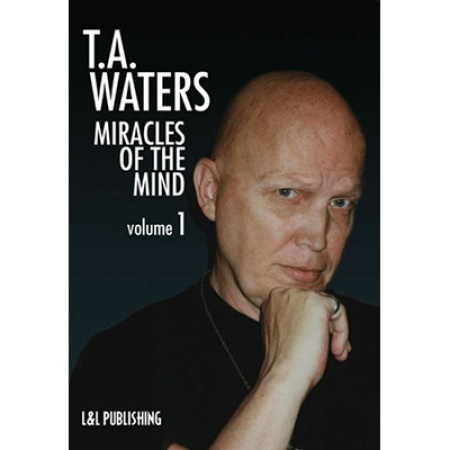 Miracles of the Mind Vol 1 by TA Waters - video DOWNLOAD