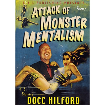 Attack Of Monster Mentalism - Volume 1 by Docc Hilford video DOWNLOAD