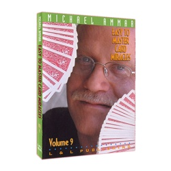 Easy to Master Card Miracles Volume 9 by Michael Ammar...