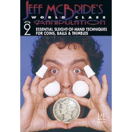 World Class Manipulation Jeff McBride Vol #2 video DOWNLOAD