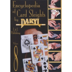 Encyclopedia of Card Sleights Volume 8 by Daryl Magic...