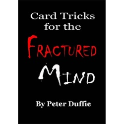 Card Tricks for the Fractured Mind by Peter Duffie eBook...
