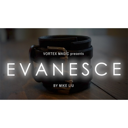 EVANESCE by Mike Liu and Vortex Magic