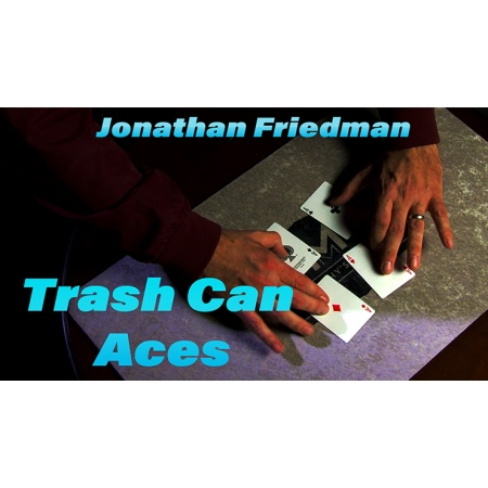 Trash Can Aces by Jonathan Friedman video DOWNLOAD